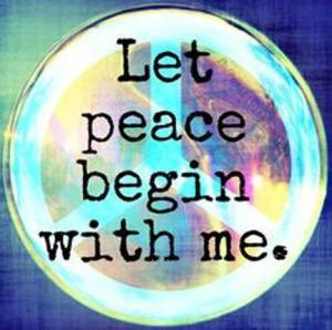 Let Peace Begin with Me